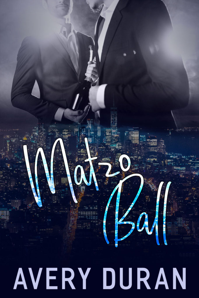 Matzo Ball by Avery Duran | gay romance novel